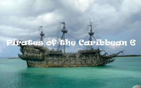 Pirates of the Caribbean 6 – Will Captain Jack Hit Screen in 2019?