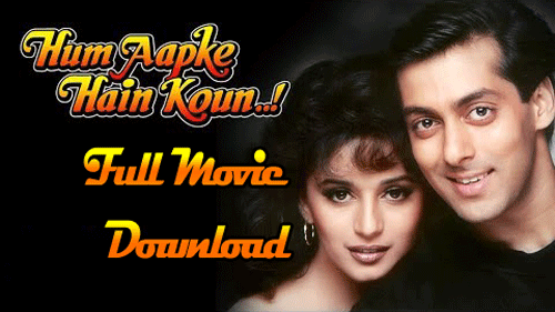 Resources: Hum Aapke Hain Kaun Full Movie Download