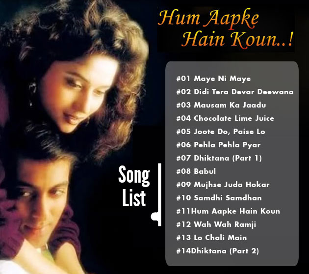 Hum Aapke Hain Koun song list