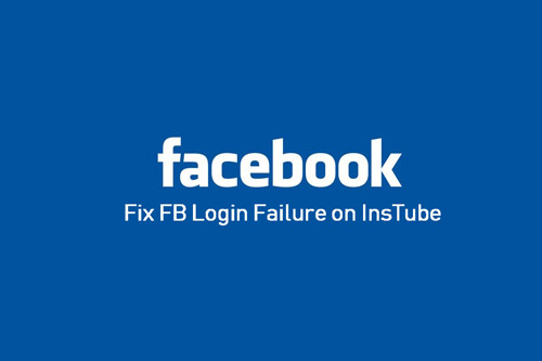 fix FB login to InsTube app issue