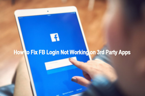 top 4 ways of how to fix FB login not working issue