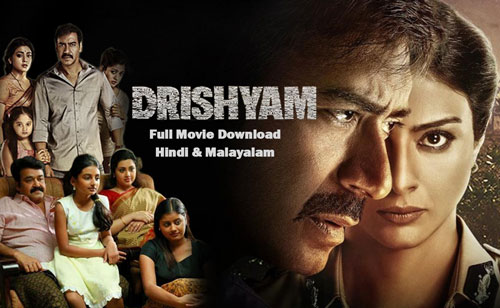 Drishyam Full Movie Download in Hindi, Malayalam (2013-2015)