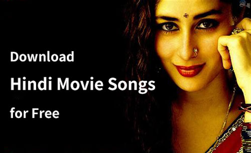 How to Download Hindi Movie Songs for Free