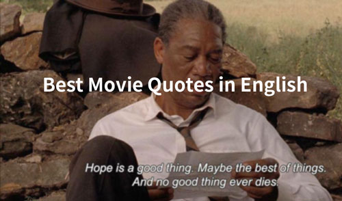 The Best Movie Quotes Ever: Find Your Favorite Movie Quote