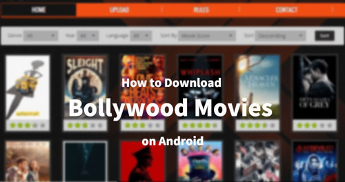 How to Download Bollywood Movies on Android for Free