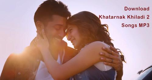 download Khatarnak Khiladi 2 songs MP3