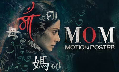 Mom Movie (2017) Download in Full Hindi HD 720p