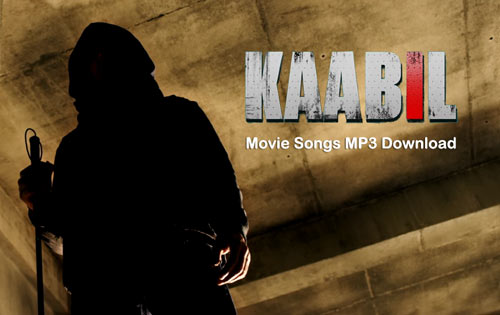 Kaabil movie songs download