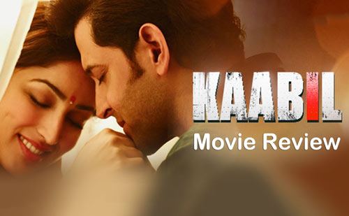Kaabil 2017 movie review