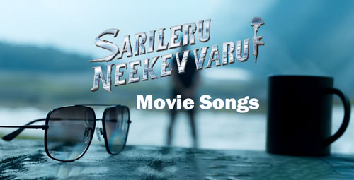 Sarileru Neekevvaru movie songs MP3 download