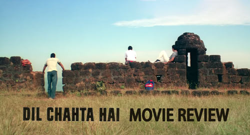Dil Chahta Hai movie review