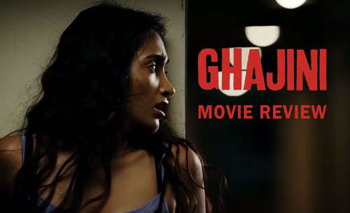 Ghajini movie review