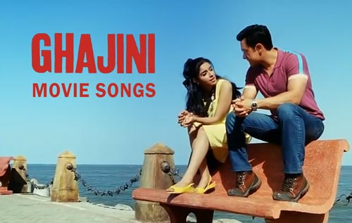 Ghajini movie songs download