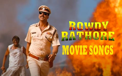 Rowdy Rathore songs download