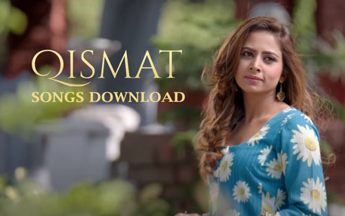 Qismat songs download