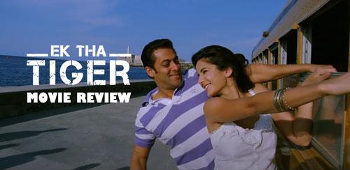 Ek Tha Tiger movie review