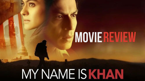 My Name Is Khan movie review