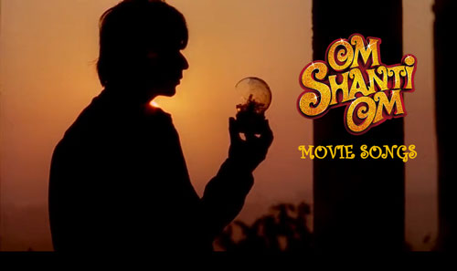 Om Shanti Om songs download