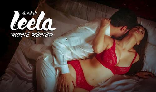Ek Paheli Leela movie review