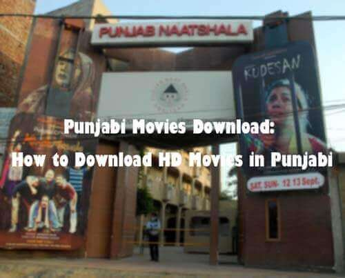 Punjabi Movies Download: How to Get HD Movies 2019 in Punjabi