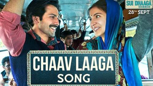 Chaav-Laaga-Sui-Dhaaga-download-Bollywood-songs